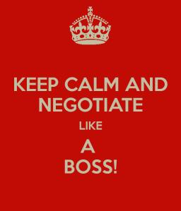 Keep calm and negotiate like a boss!